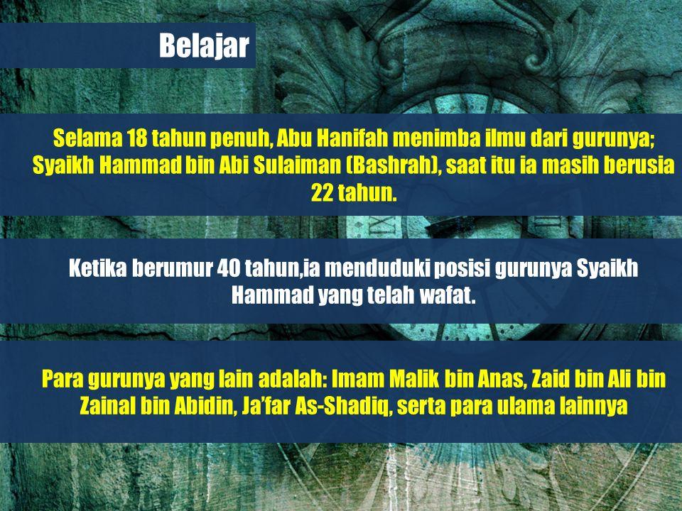 Belajar dari Biografi Para Imam Besar Semenjak Abu Hanifah masih dalam tawanan rumah (masa khalifah Abu Ja'far Al-Mansur dari dinasti Abbasiah), kehidupannya tidak berlanjut lama, beliau sakit dan wafat pada usia telah menginjak 70 tahun.