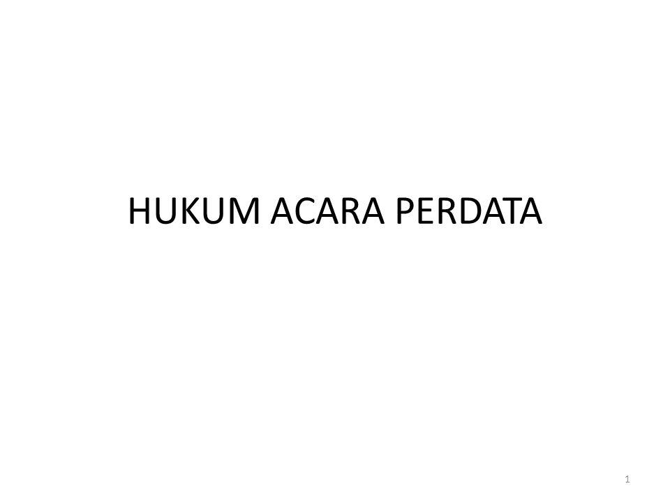 HUKUM ACARA PERDATA 1