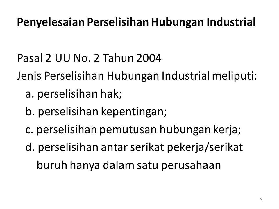 Penyelesaian Perselisihan Hubungan Industrial Pasal 2 UU No.