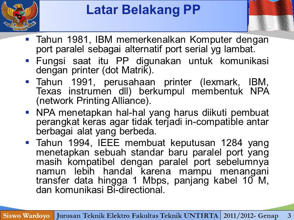 www.themegallery.com Konsep Komunikasi Paralel Siswo WardoyoJurusan Teknik Elektro Fakultas Teknik UNTIRTA2011/2012- Genap 4 Lima standar mode operasi 1.Mode Kompatibilitas; 2.