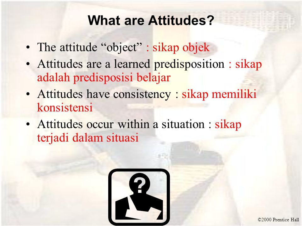 ©2000 Prentice Hall Multiattribute Attitude Models Attitude models that examine the composition of consumer attitudes in terms of selected product attributes or beliefs.