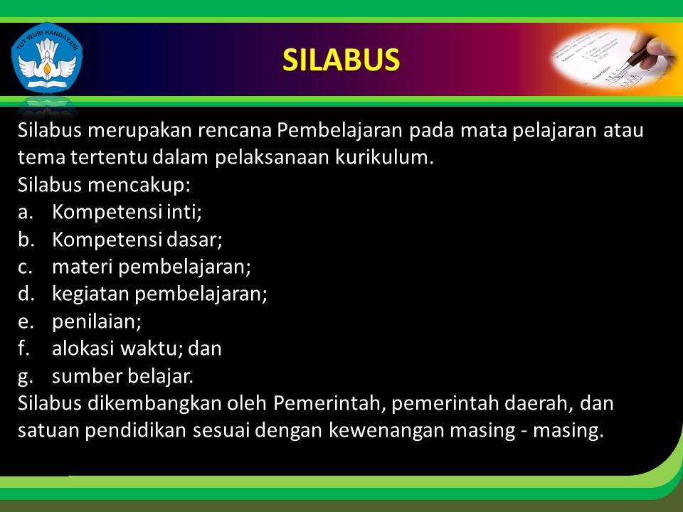 Click to edit Master title style Silabus merupakan rencana Pembelajaran pada mata pelajaran atau tema tertentu dalam pelaksanaan kurikulum. Silabus me