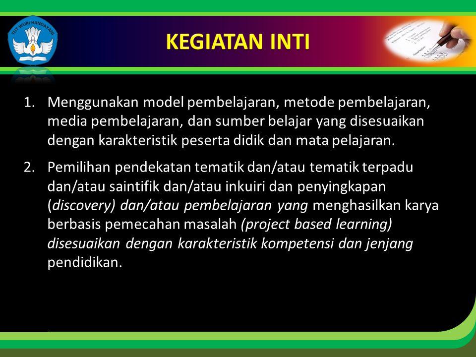Click to edit Master title style 1.Menggunakan model pembelajaran, metode pembelajaran, media pembelajaran, dan sumber belajar yang disesuaikan dengan
