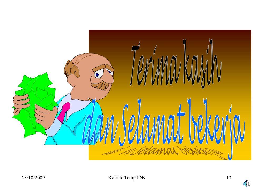 13/10/2009Komite Tetap IDB16 Rekomendasi untuk mengundang investor melakukan investasi langsung dengan jaminan ICIEC PEMBIAYAAN PROYEK MUDHARABAH MUQAYYADAH  Pemilik proyek dan investor asing sepakat untuk membiayai suatu proyek melalui bank syariah langganannya.