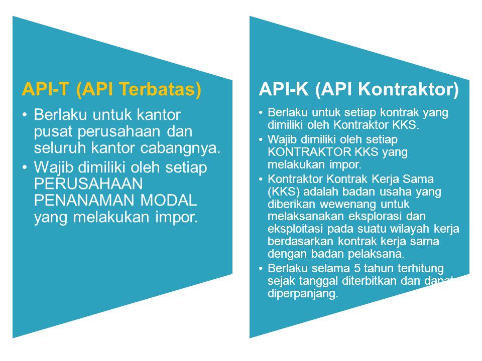 API-T (API Terbatas) Berlaku untuk kantor pusat perusahaan dan seluruh kantor cabangnya.