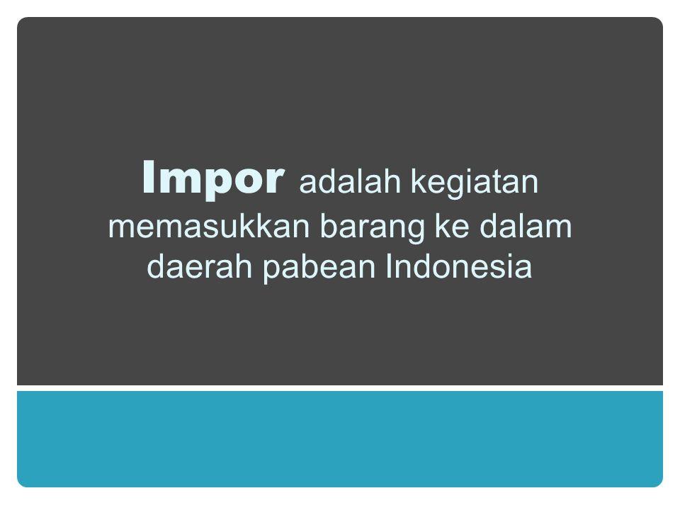 API adalah tanda pengenal sebagai importir yang harus dimiliki setiap perusahaan yang melakukan perdagangan impor, dan berlaku untuk setiap kegiatan impor di seluruh daerah pabean Indonesia.