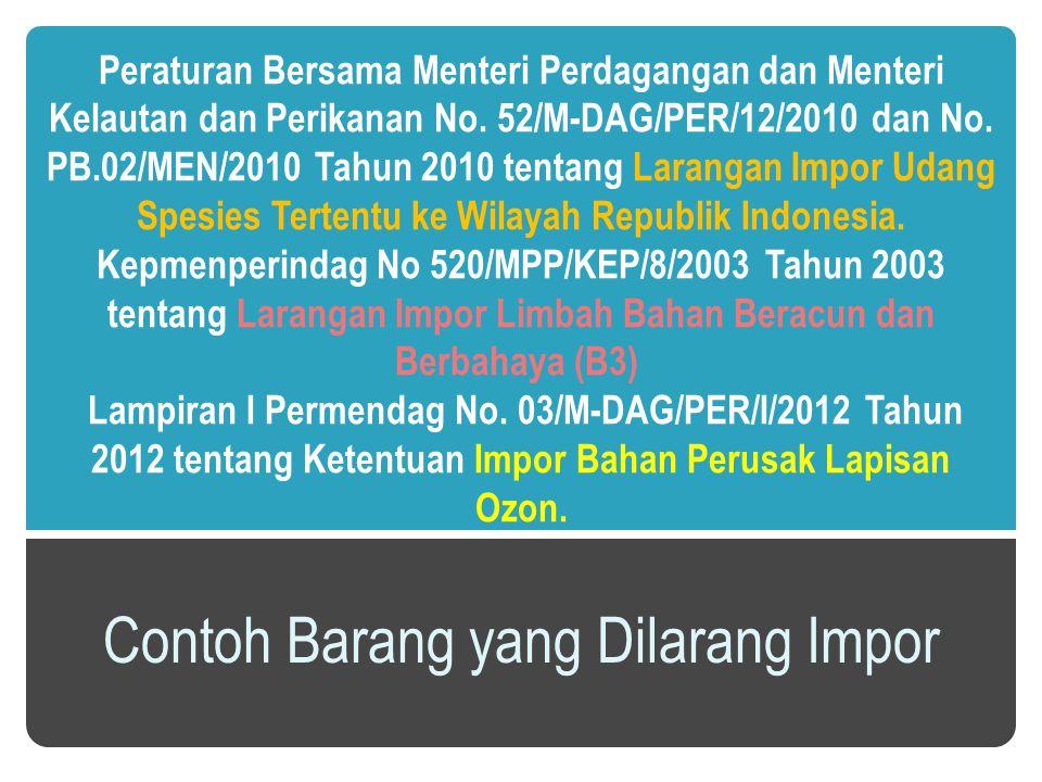 Peraturan Bersama Menteri Perdagangan dan Menteri Kelautan dan Perikanan No.