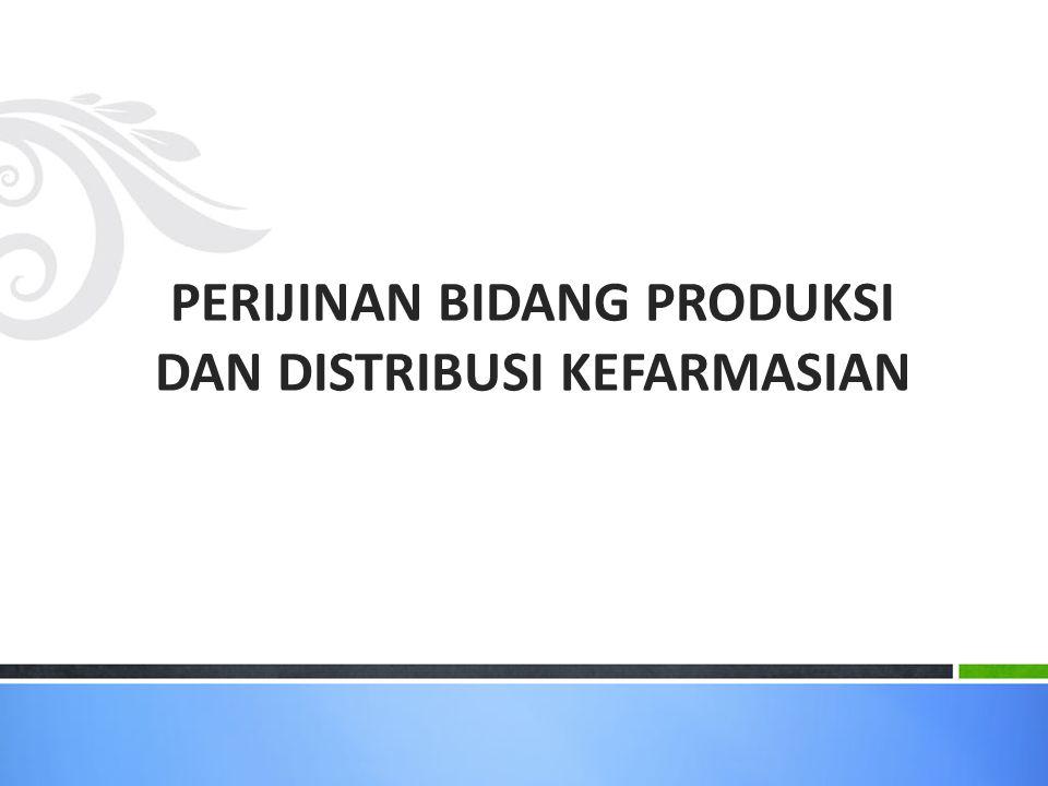 PERIZINAN DIREKTORAT BINA PRODIS KEFARMASIAN Direktorat Bina Produksi dan Distribusi Kefarmasian 1 Manual 1.Izin Industri Farmasi (IF) 2.Izin Pedagang Besar Farmasi (PBF) 3.Izin Industri Obat Tradisonal (IOT) 4.Izin Industri Ekstrak Bahan Alam (IEBA) 5.Izin Produksi Kosmetika 6.Izin Sediaan Farmasi Khusus (SAS) 2 Elektronik 1.Izin Importir Produsen (IP) 2.Izin Importir Terdaftar (IT) 3.Izin Eksportir Produsen (EP) 4.Izin Surat Persetujuan Impor (SPI) 5.Izin Surat Persetujuan Ekspor (SPE) 2012 : Sertifikat ISO 9001:2008