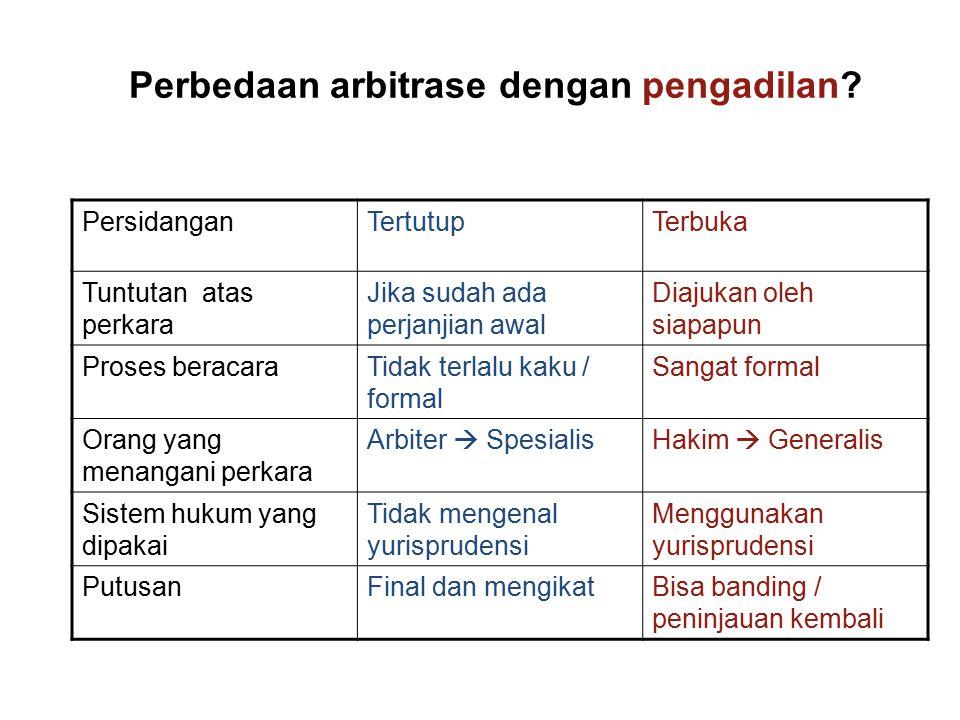 Perbedaan arbitrase dengan pengadilan.