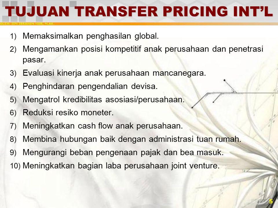 6 PENENTUAN TRANSFER PRICING Tipe dan Metode Penentuan Transfer Pricing: 1) Harga transfer berbasis biaya (Cost Basis Transfer Pricing).