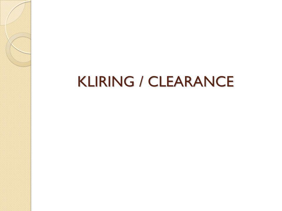 KLIRING / CLEARANCE