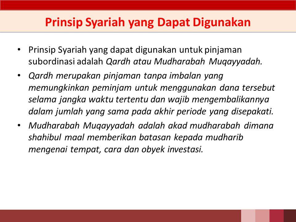 Tujuan Tujuan adanya pinjaman subordinasi: a.Mengumpulkan dana untuk menambah setoran modal.