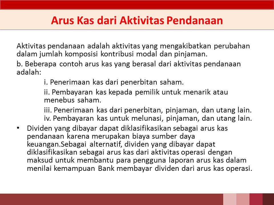 Arus Kas dari Aktivitas Investasi Arus kas aktivitas investasi Aktivitas investasi adalah aktivitas perolehan dan pelepasan aset jangka panjang serta investasi lain yang tidak termasuk setara kas.