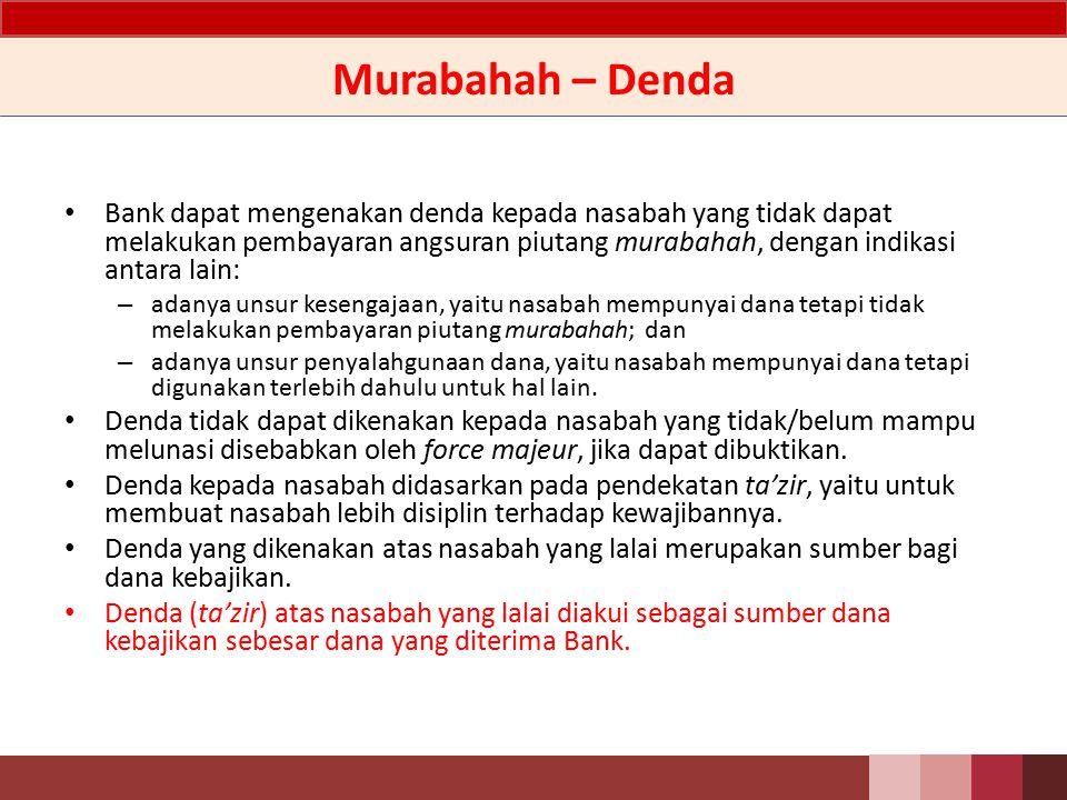 Murabahah – Akuntansi Potongan Piutang Potongan pelunasan piutang murabahah diakui sebagai pengurang pendapatan murabahah pada saat pelunasan sebesar jumlah yang diberikan.