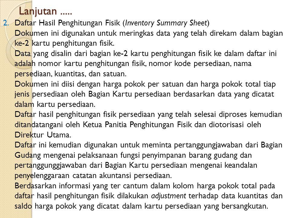 Lanjutan..... 2.Daftar Hasil Penghitungan Fisik (Inventory Summary Sheet) Dokumen ini digunakan untuk meringkas data yang telah direkam dalam bagian k