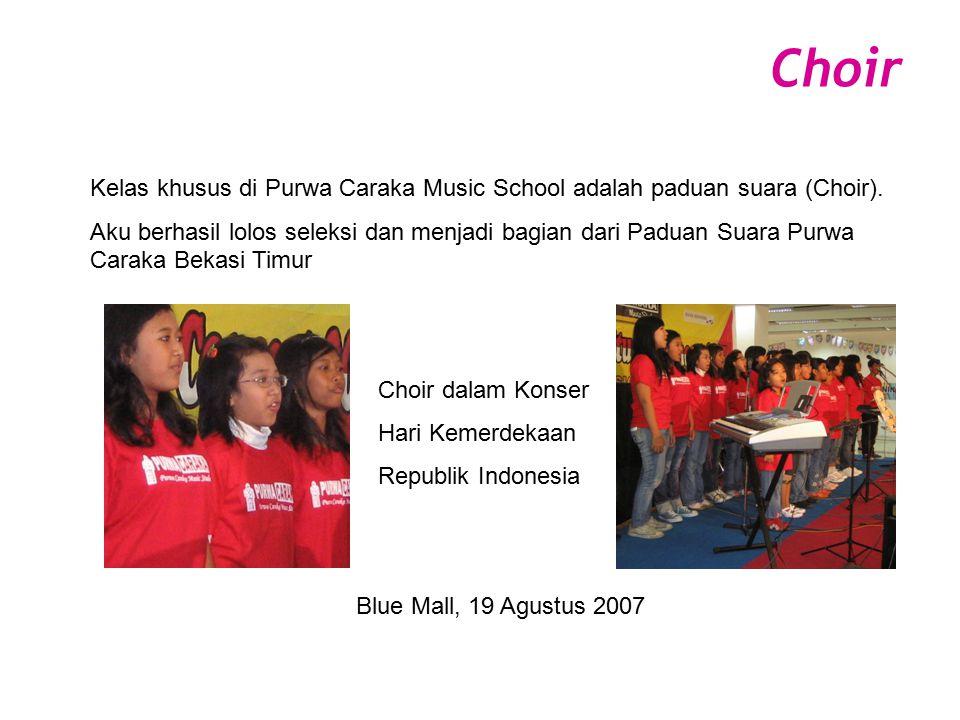 Choir Konser Choir Purwa Caraka Music School Blue Mall, 15 July 2007
