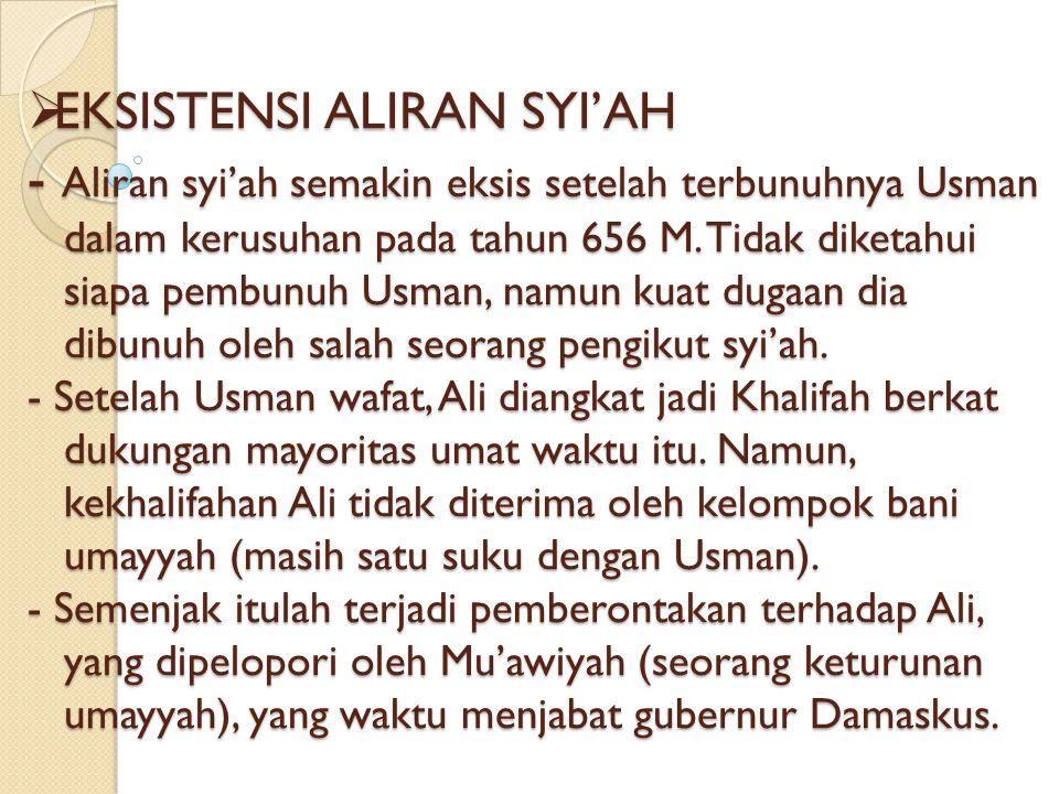 ASAL USUL SYI'AH A. Secara bahasa: Syi'ah berarti pengikut, partai, kelompok, pendukung dan sejenisnya. B. Secara istilah: sekelompok muslim yang meng