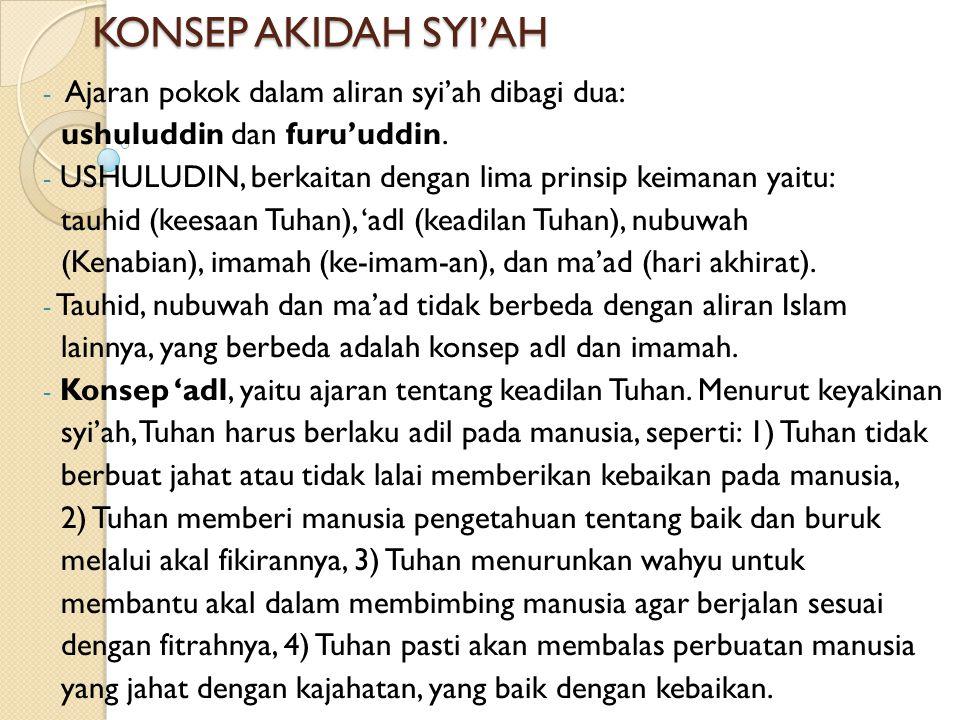 - Semenjak itulah aliran syi'ah muncul sebagai sebuah kekuatan politik untuk menentang pemerintahan yang zalim dan tidak adil dari Mu'awiyah. - Namun