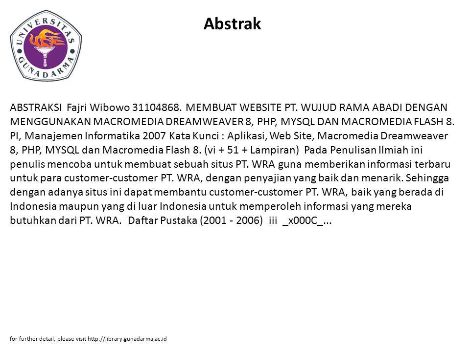 Abstrak ABSTRAKSI Fajri Wibowo 31104868. MEMBUAT WEBSITE PT.