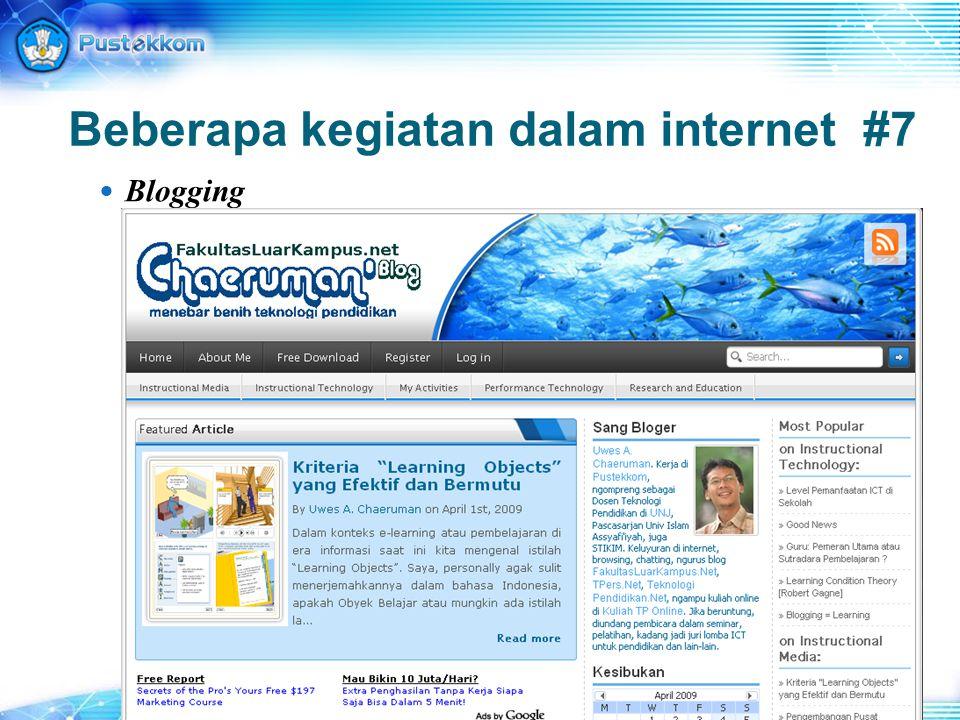 Beberapa kegiatan dalam internet #7 Blogging