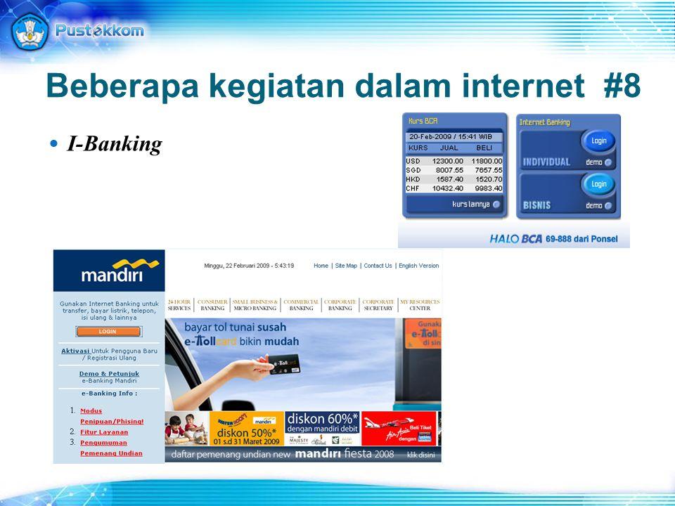Beberapa kegiatan dalam internet #8 I-Banking
