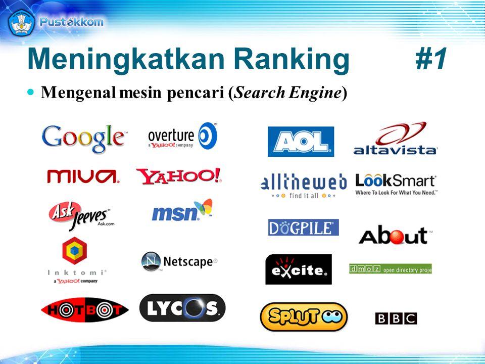Meningkatkan Ranking#1 Mengenal mesin pencari (Search Engine)