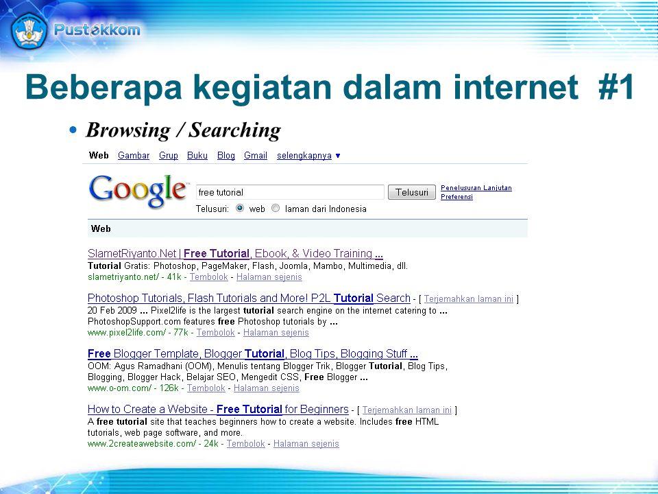Beberapa kegiatan dalam internet #1 Browsing / Searching