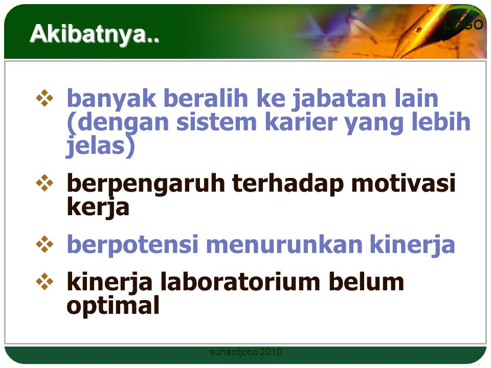 LOGO Klasifikasi Laboratorium di PT Dipergunakan oleh banyak pengguna (umumnya mahasiswa).