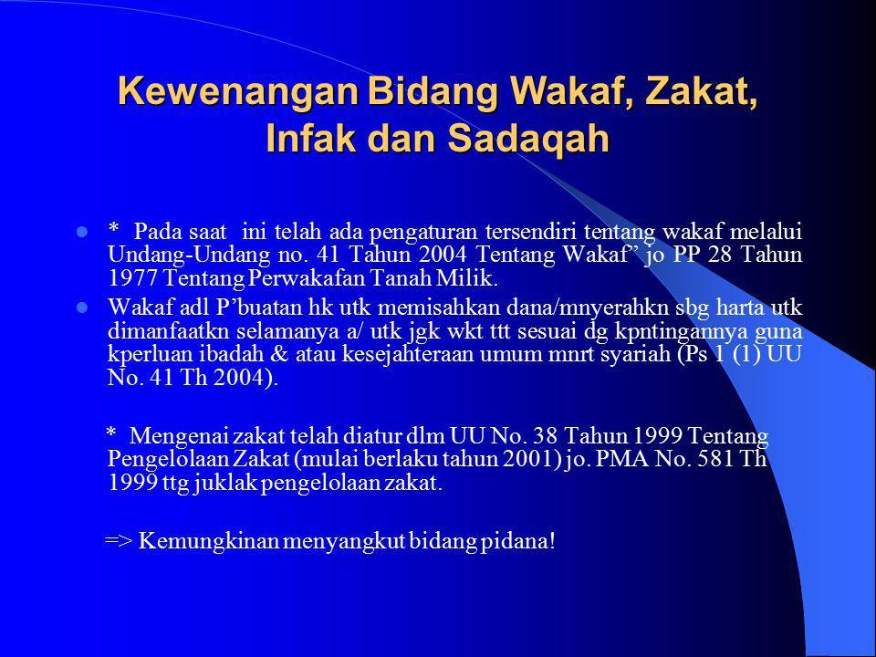 Kewenangan Bidang Ekonomi Syariah Penjelasan Pasal I Angka 37, mengenai Perubahan bunyi Pasal 49 UU.