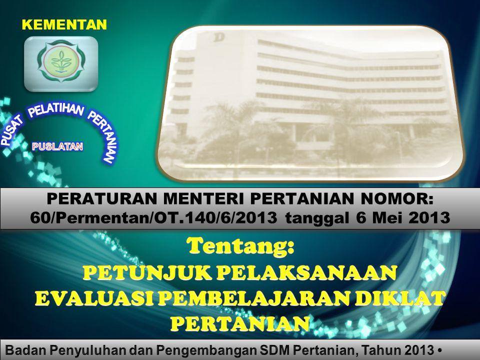 KEMENTAN PERATURAN MENTERI PERTANIAN NOMOR: 60/Permentan/OT.140/6/2013 tanggal 6 Mei 2013