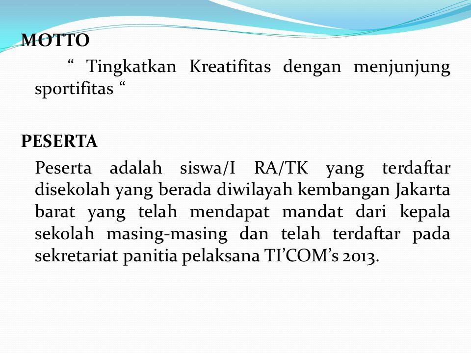 PANITIA Panitia pelaksana TI'COM's 2013 adalah kepala sekolah, dewan guru dan karyawan MI Tarbiyah Al-Islamiyah Srengseng Jakarta barat.