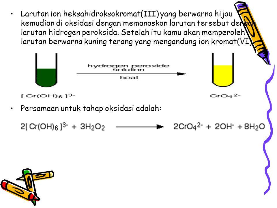 Larutan ion heksahidroksokromat(III) yang berwarna hijau kemudian di oksidasi dengan memanaskan larutan tersebut dengan larutan hidrogen peroksida. Se