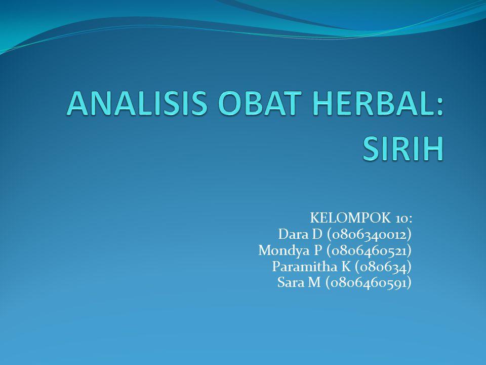 KELOMPOK 10: Dara D (0806340012) Mondya P (0806460521) Paramitha K (080634) Sara M (0806460591)