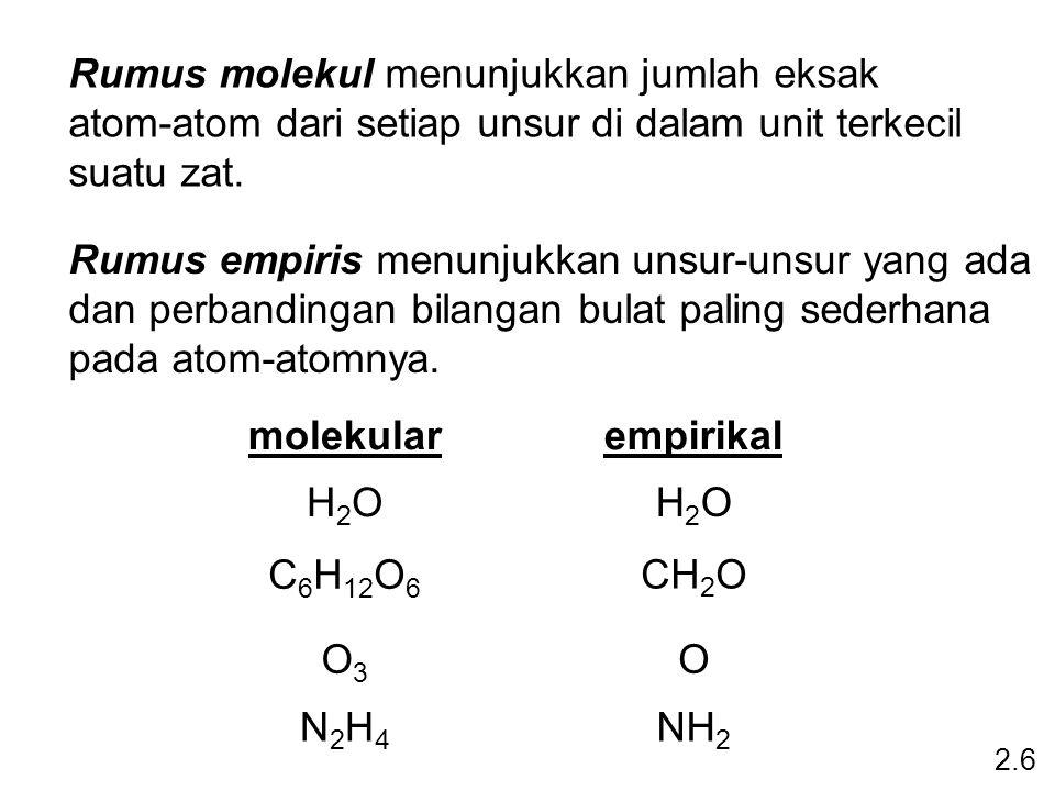 Rumus molekul menunjukkan jumlah eksak atom-atom dari setiap unsur di dalam unit terkecil suatu zat. Rumus empiris menunjukkan unsur-unsur yang ada da