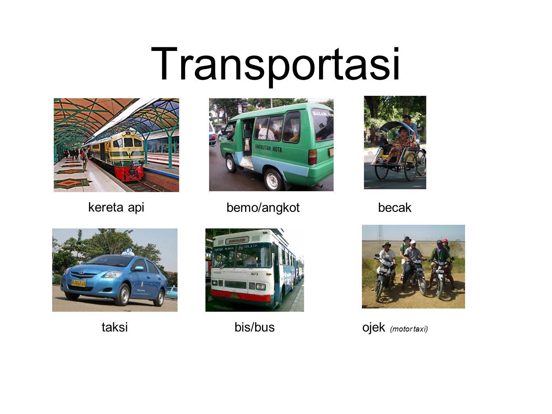 Transportasi kereta api bemo/angkotbecak taksibis/busojek (motor taxi)