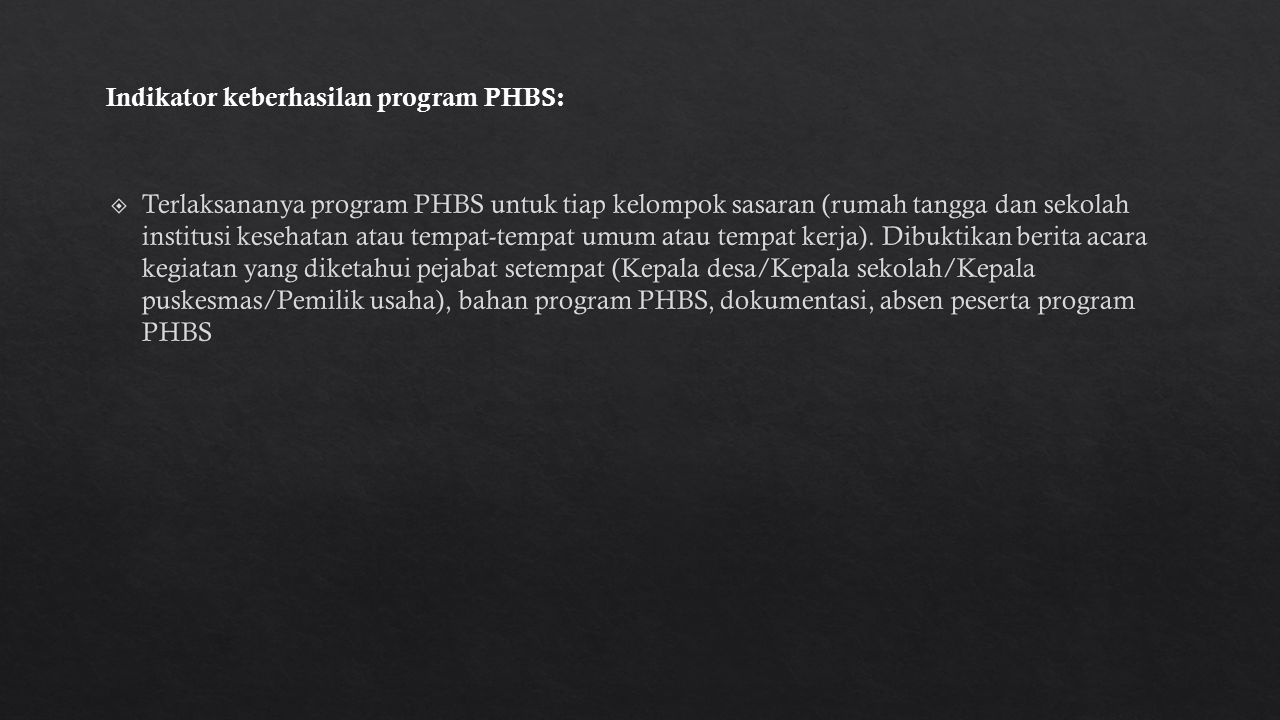 Indikator keberhasilan program PHBS:
