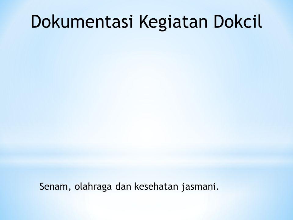Dokumentasi Kegiatan Dokcil Senam, olahraga dan kesehatan jasmani.