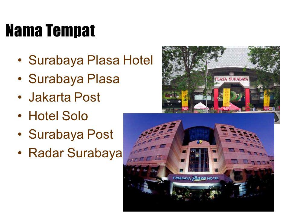Nama Tempat Surabaya Plasa Hotel Surabaya Plasa Jakarta Post Hotel Solo Surabaya Post Radar Surabaya
