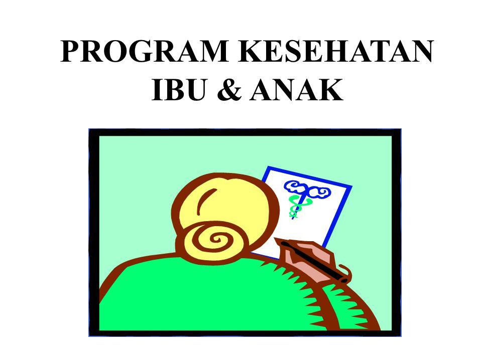 KEGIATAN PROGRAM KESEHATAN IBU DAN ANAK (KIA) KEGIATAN PROGRAM KESEHATAN IBU DAN ANAK (KIA) 1.PELAYANAN PRANIKAH / CALON PENGANTIN (TERMASUK IMUNISASI TT) 1.ANTENATAL CARE 2.NATAL  PERTOLONGAN PERSALINAN 3.POST NATAL  PELAYANAN IBU NIFAS & BAYI PERINATAL-NEONATAL 4.PELAYANAN IBU MENETEKI 5.PELAYANAN BAYI ( TERMASUK IMUNISASI ) 6.PELAYANAN ANAK BALITA 7.PELAYANAN ANAK PRA SEKOLAH / TAMAN KANAK-KANAK 8.PELAYANAN KESEHATAN REPRODUKSI REMAJA.