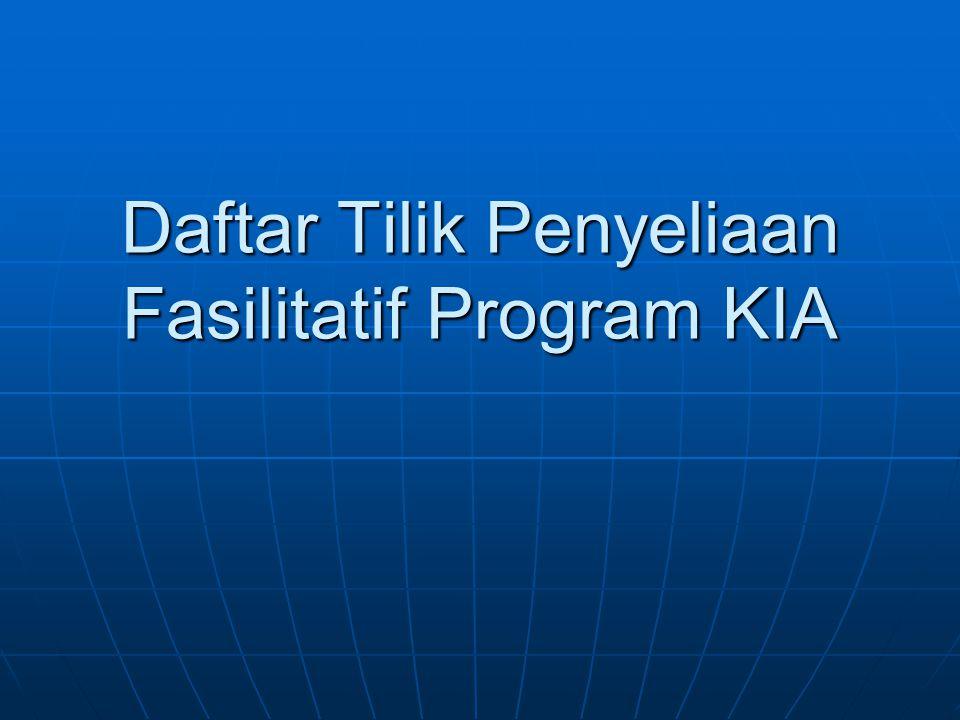 Daftar Tilik Penyeliaan Fasilitatif Program KIA