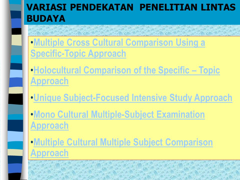 Multiple Cross Cultural Comparison Using a Specific-Topic Approach Multiple Cross Cultural Comparison Using a Specific-Topic Approach Holocultural Com