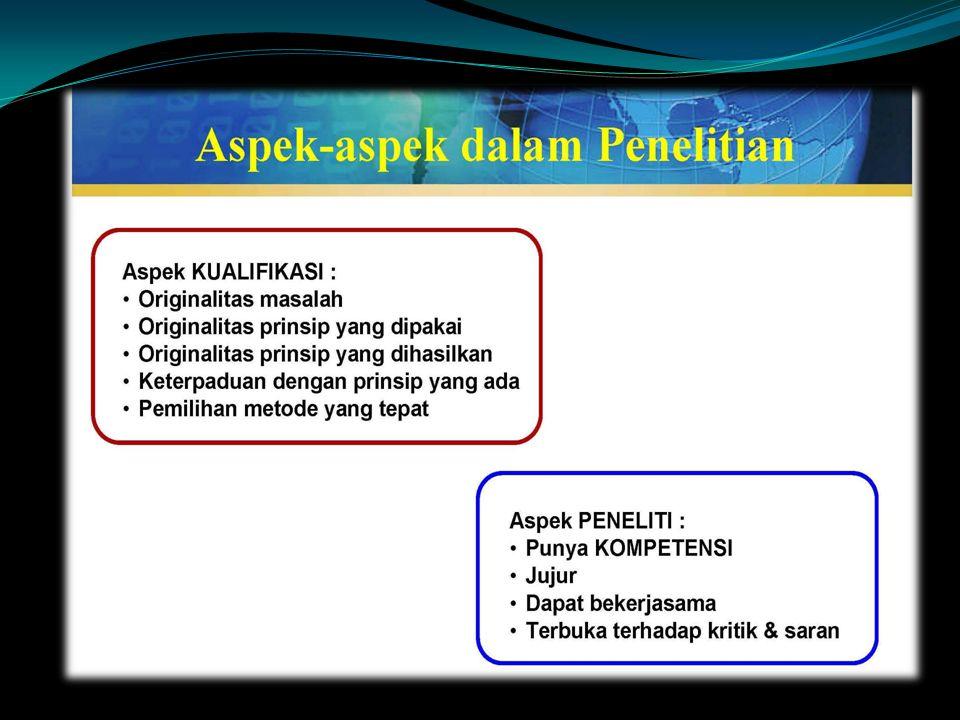 1. Mendapatkan informasi IPTEK tertentu 2. Mengembangkan metode/ alat/ teori/ konsep baru yang lebih efektif/ efisien dibanding yang ada 3. Menilai fa