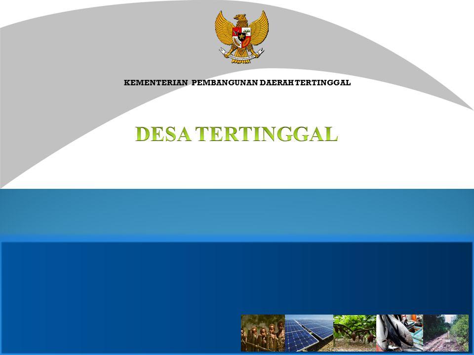 KEMENTERIAN PEMBANGUNAN DAERAH TERTINGGAL REPUBLIK INDONESIA