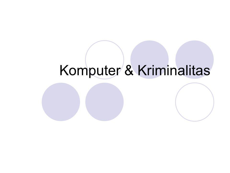 Komputer & Kriminalitas