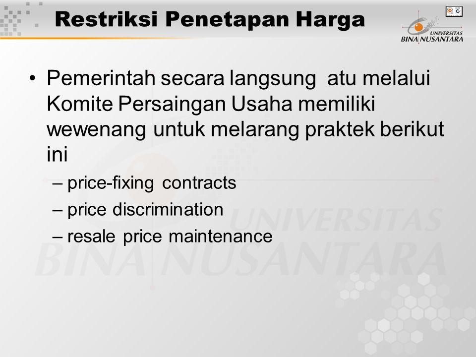 Restriksi Penetapan Harga Pemerintah secara langsung atu melalui Komite Persaingan Usaha memiliki wewenang untuk melarang praktek berikut ini –price-f