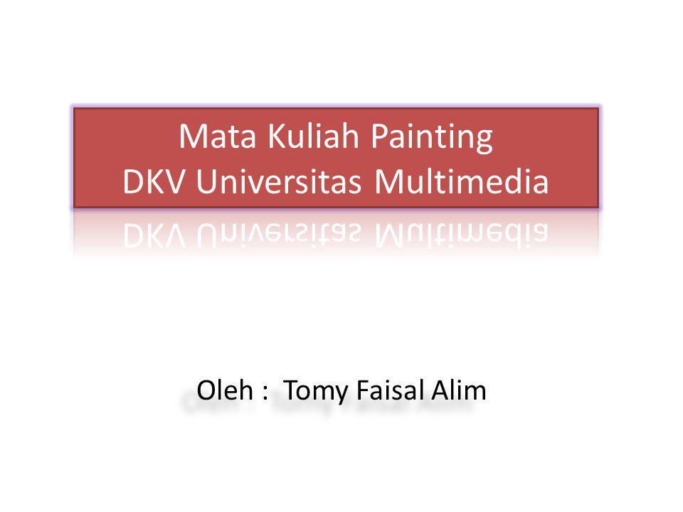 Oleh : Tomy Faisal Alim
