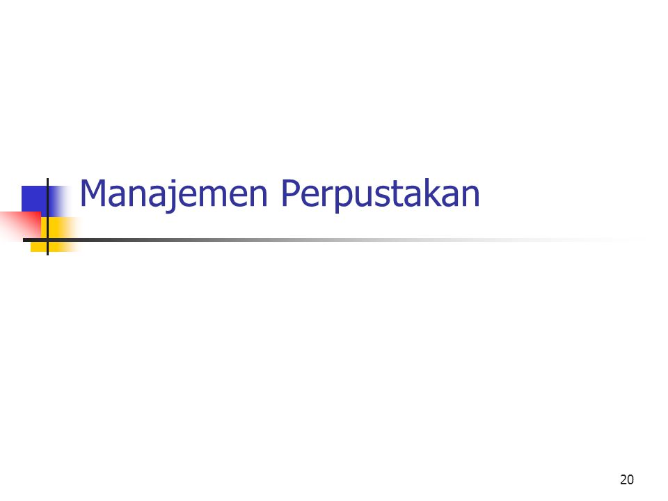20 Manajemen Perpustakan