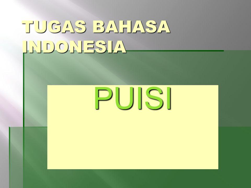 TUGAS BAHASA INDONESIA PUISI