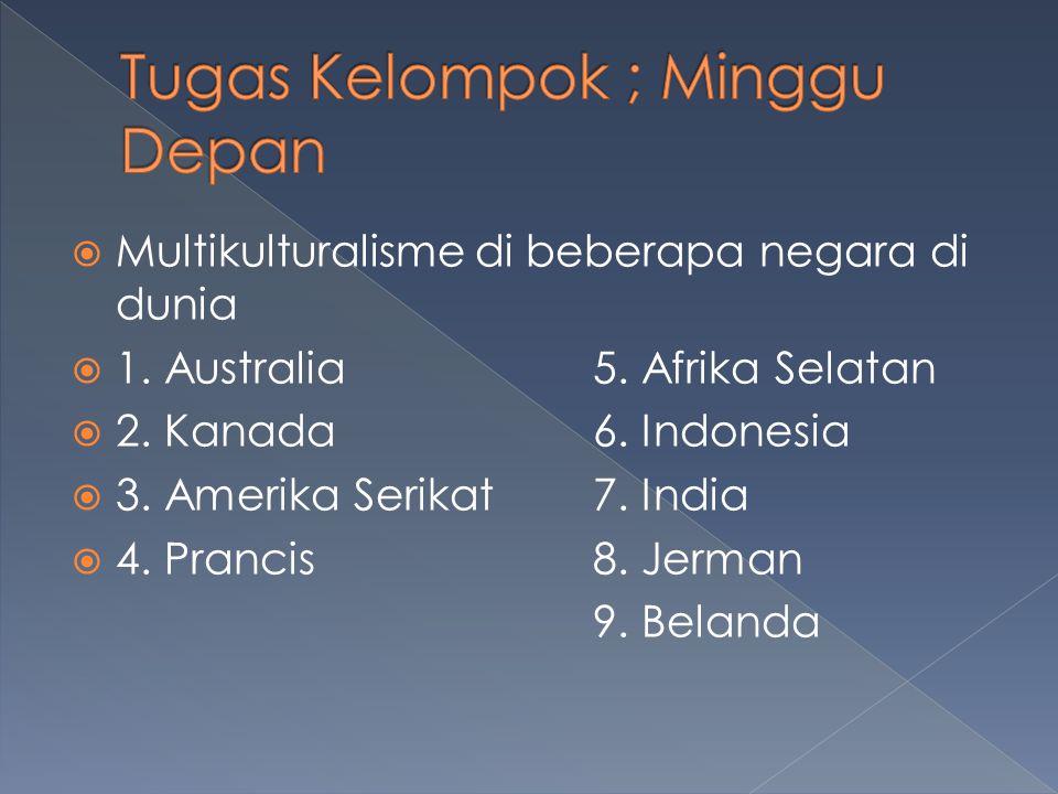  Multikulturalisme di beberapa negara di dunia  1.
