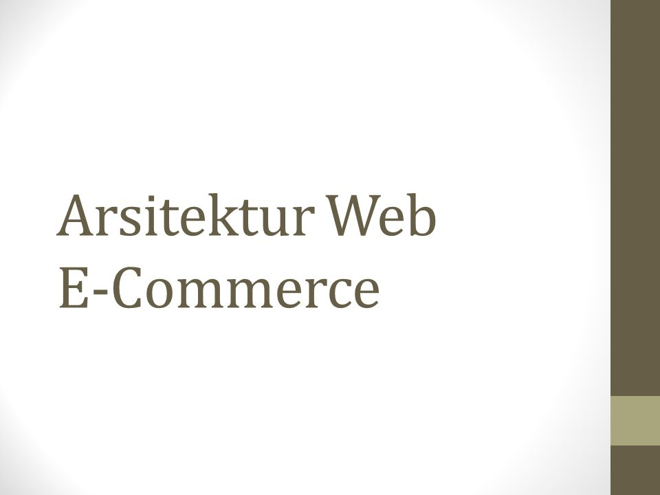 Arsitektur Web E-Commerce